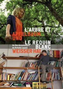 """""""L'arbre et le requin blanc"""", film de Rafaèle Layani"""